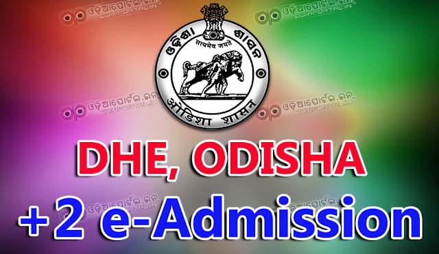 Department of Higher Education (DHE), Odisha 2016-17 +2 e-Admission to Junior Colleges Application form now available online. If you are going to apply for +2 e-Admission then you have to read the process of Online apply and procedure.   How to Apply DHE Odisha +2 e-Admission to Junior Colleges 2016-17 - Complete Process