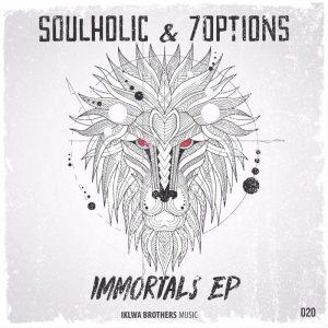 Soulholic & 7Options - Immortals (feat. XtetiQsoul)