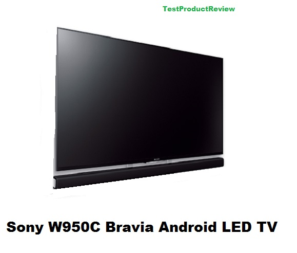 Sony W950C Bravia Android LED TV - full specs and video review