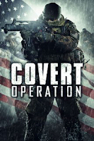 Covert Operation (2014) online y gratis