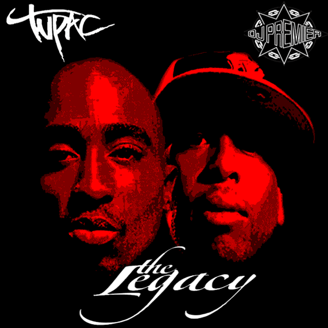 Tupac and Dj Premier Mashup: The Legacy