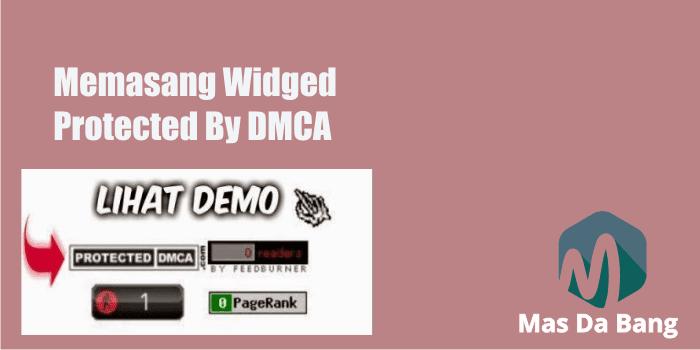 Cara Pasang Protected DMCA di Blog