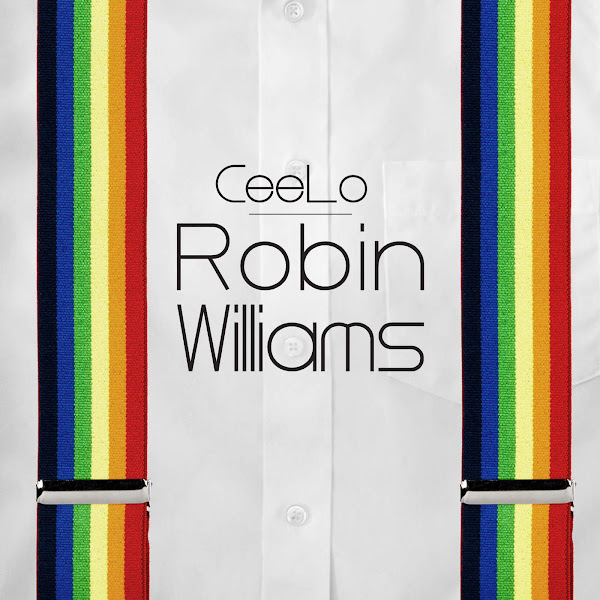 CeeLo Green - Robin Williams - Single Cover