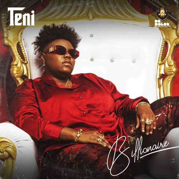 "DOWNLOAD NOW » ""Teni – Billionaire  (EP)"" Full EP Is Out"