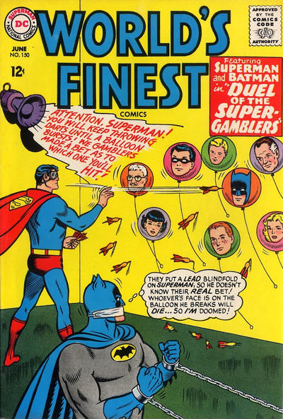 Episode #393 Part IV: Superman Family Comic Book Cover Dated June 1965: World's Finest Comics #150!