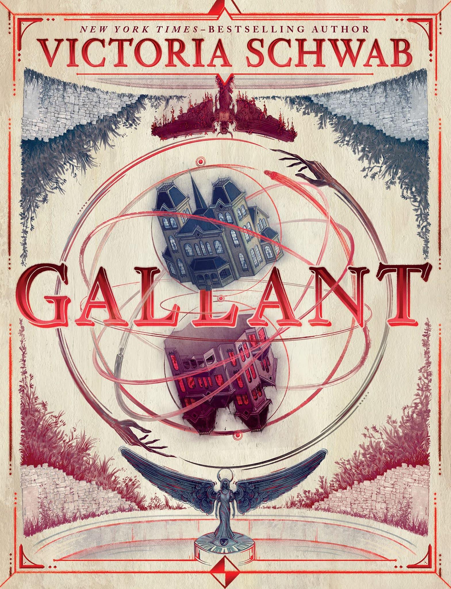 Gallant by Victoria Schwab