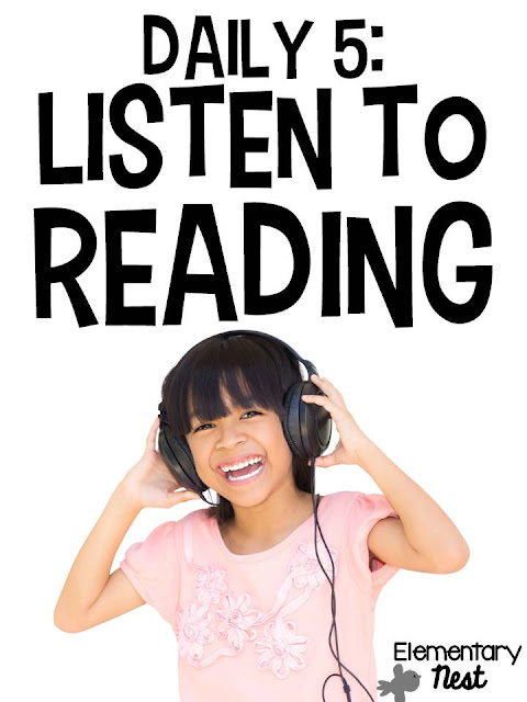 Daily 5- Listen to Reading- introducing the first few weeks of school