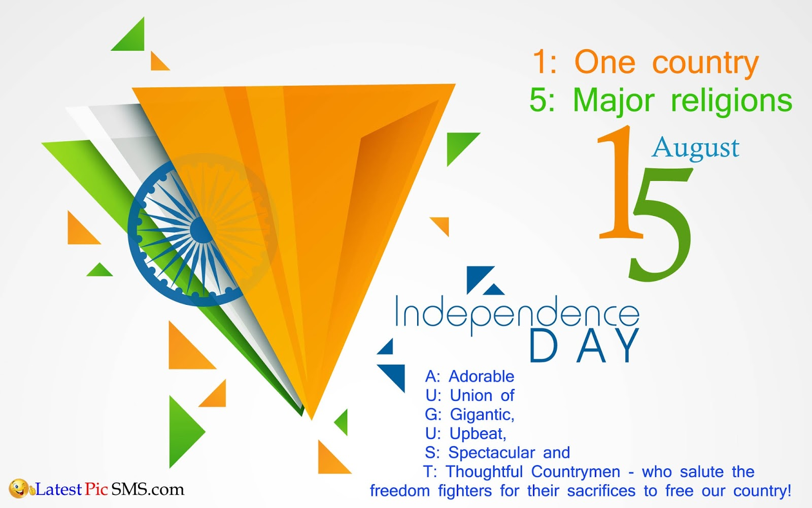 Beautiful 15 August Day India HD Pictures - 15 August Independence Day SMS messages for Whatsapp & Facebook