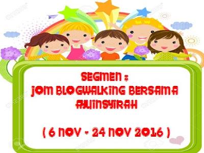 http://www.ayuinsyirah.my/2016/11/segmen-jom-blogwalking-bersama.html