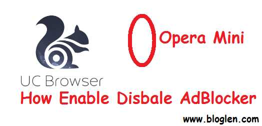 Mobile UC Browser/Opera Me AdBlocker Visibility Enable Disable Kaise Kare