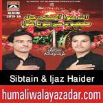 http://www.humaliwalayazadar.com/2015/10/sibtain-ijaz-haider-nohay-2016.html