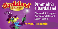 Logo ''Dimmidisì ti porta a Gardaland'': subito per te un ingresso omaggio ( 3.000 disponibili)
