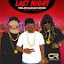 DJ Clue - Last Night (Feat. Future & Tru Life)