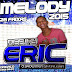 Cd (Ao Vivo) DJ Eric Melody 2015