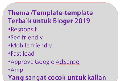Download Template/Thema Bloger XML SEO Friendly Terbaik 2019