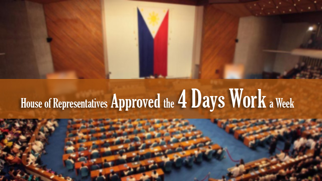 House of Representatives Approved the 4 Days Work a Week
