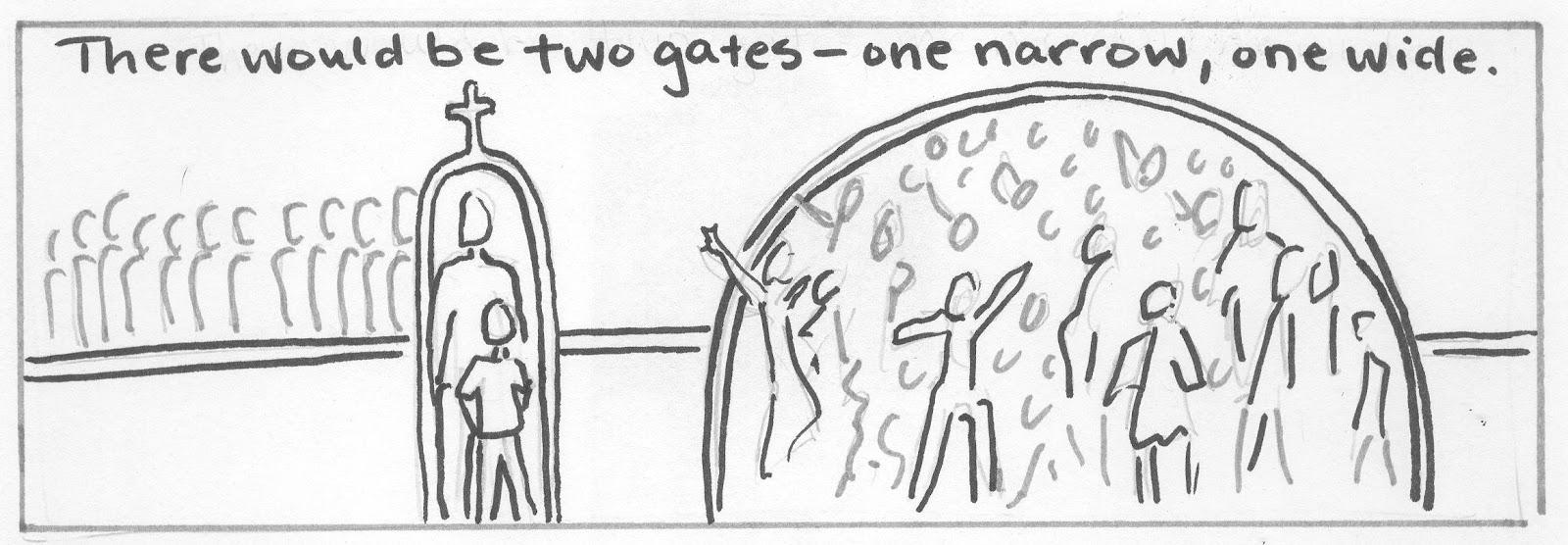 Narrow Gate To Heaven Wide Road Destruction Sketch