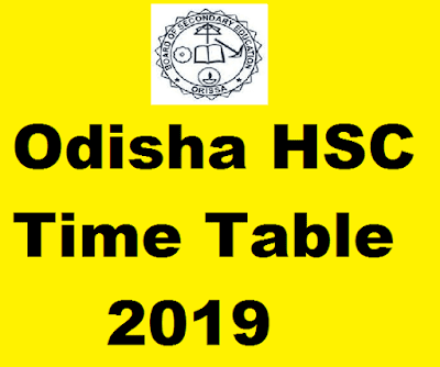 Odisha HSC Time Table 2019