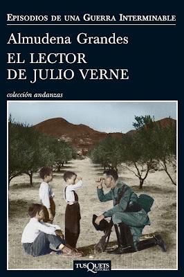 El lector de Julio Verne - Almudena Grandes (2012)