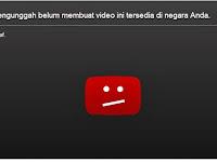 Cara Mengatasi Pengunggah Belum Membuat Video Ini Tersedia di Negara Anda Saat nonton Youtube