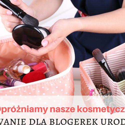 Oprózniamy ksmetyczki akcja dla blogerek!