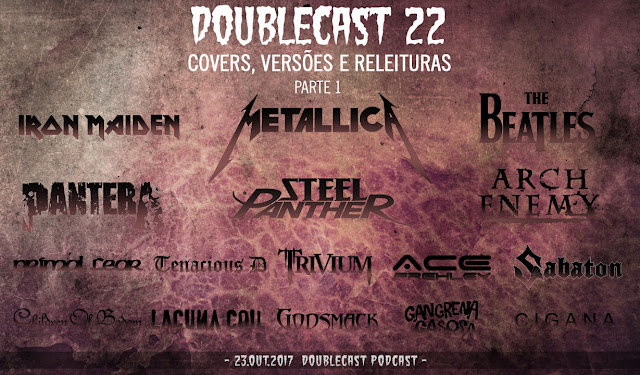 Doublecast Podcast 22 Covers Versões e Releituras parte 1