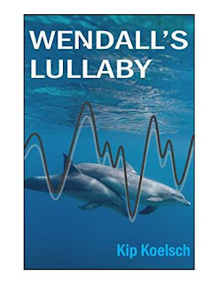 Wendall's Lullaby - an epic thriller by Kip Koelsch