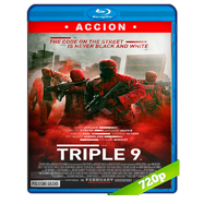 Triple 9 (2016) BRRip 720p Audio Dual Latino-Ingles