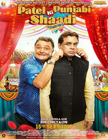 Patel Ki Punjabi Shaadi 2017 Full Hindi Movie Download