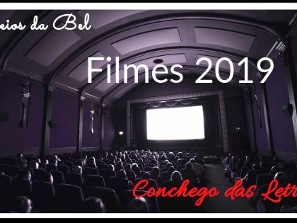 Devaneios da Bel: Cinema 2019 – primeira parte