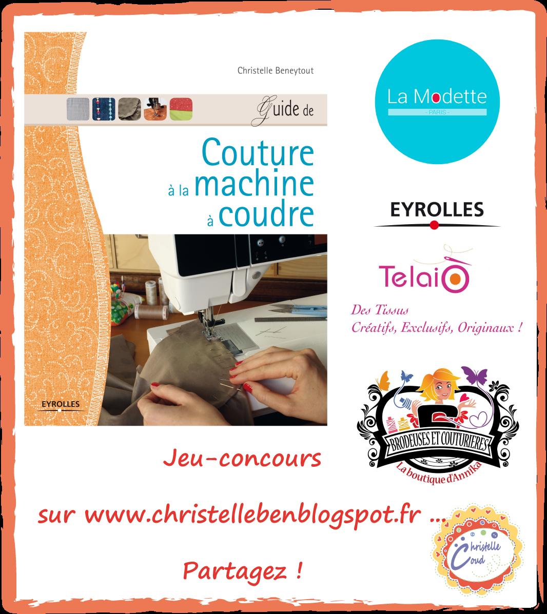 Christelle beneytout le blog giveaway jeu concours - Comptoir phoceen de la machine a coudre ...