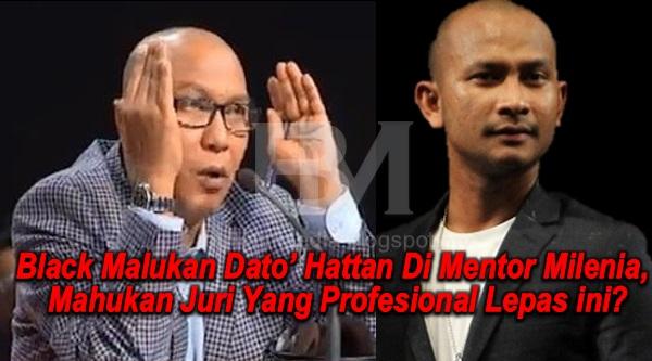 [VIDEO]  Black Malukan Dato' Hattan Di Mentor Milenia , Mahukan Juri Yang Profesional Lepas ini?