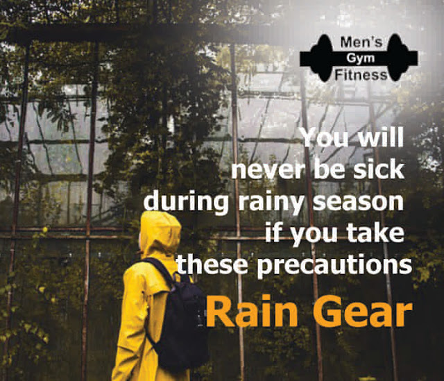 You will never be sick during rainy season if you take these precautions - Rain Gear