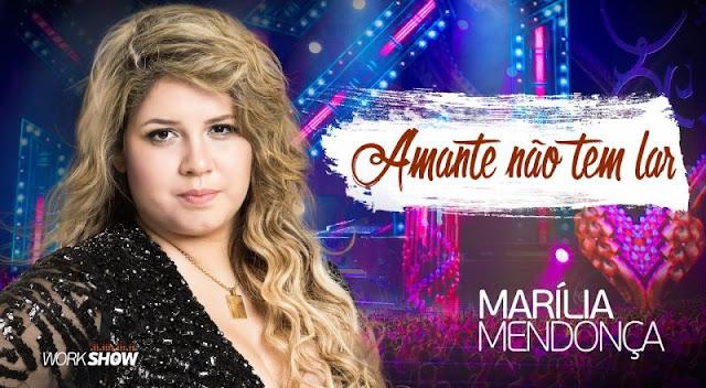 Marilia Mendonça - Amante Não Tem Lar