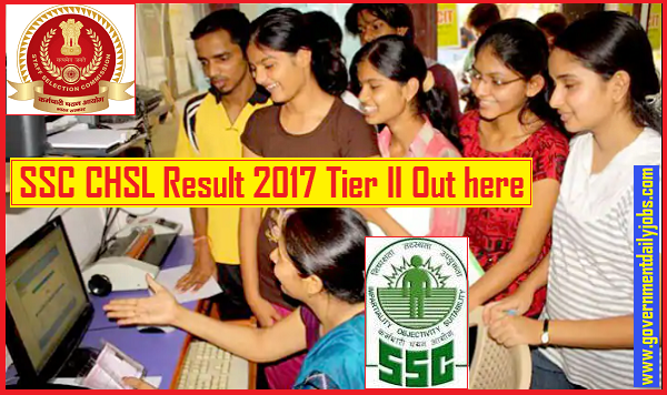 SSC CHSL Result 2017 for Tier 2 – Check LDC DEO PA/SA (10+2)