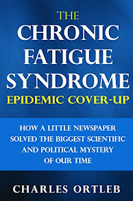 The Chronic Fatigue Syndrome Epidemic Cover-up by Charles Ortleb