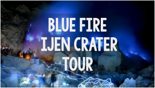 blue fire ijen crater tour