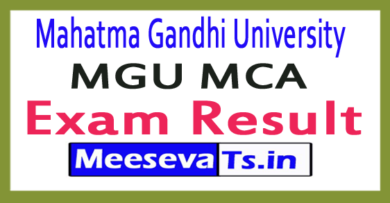 Mahatma Gandhi University MGU MCA Exam Results 2017