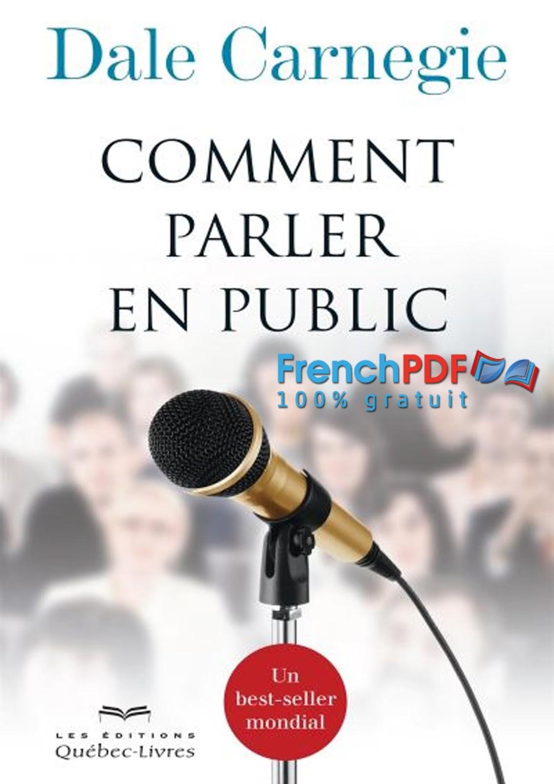 DALE EN PUBLIC PARLER TÉLÉCHARGER PDF GRATUIT CARNEGIE COMMENT