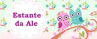 http://estante-da-ale.blogspot.com.br/