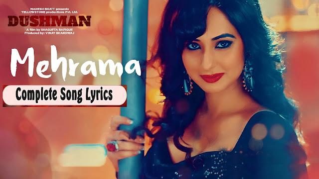 Mehrama Lyrics - Shipra Goyal, Jashan Singh | Dushman