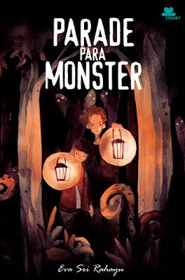 [Review + Giveaway] Parade Para Monster: Setiap Manusia Memiliki Monster Dalam Dirinya