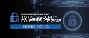 Total Security Conference Hong Kong 2018