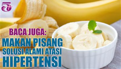 http://limaplus101.com/index.php/2017/08/12/makan-pisang-solusi-alami-atasi-hipertensi/