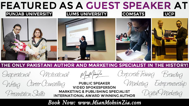 Mian Mohsin Zia as a Guest Speaker at Punjab University, LUMS, COMSATS and UCP