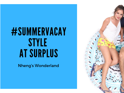 #SummerVacay Style at Surplus