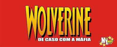 http://new-yakult.blogspot.com.br/2017/08/wolverine-de-caso-com-mafia-2002.html