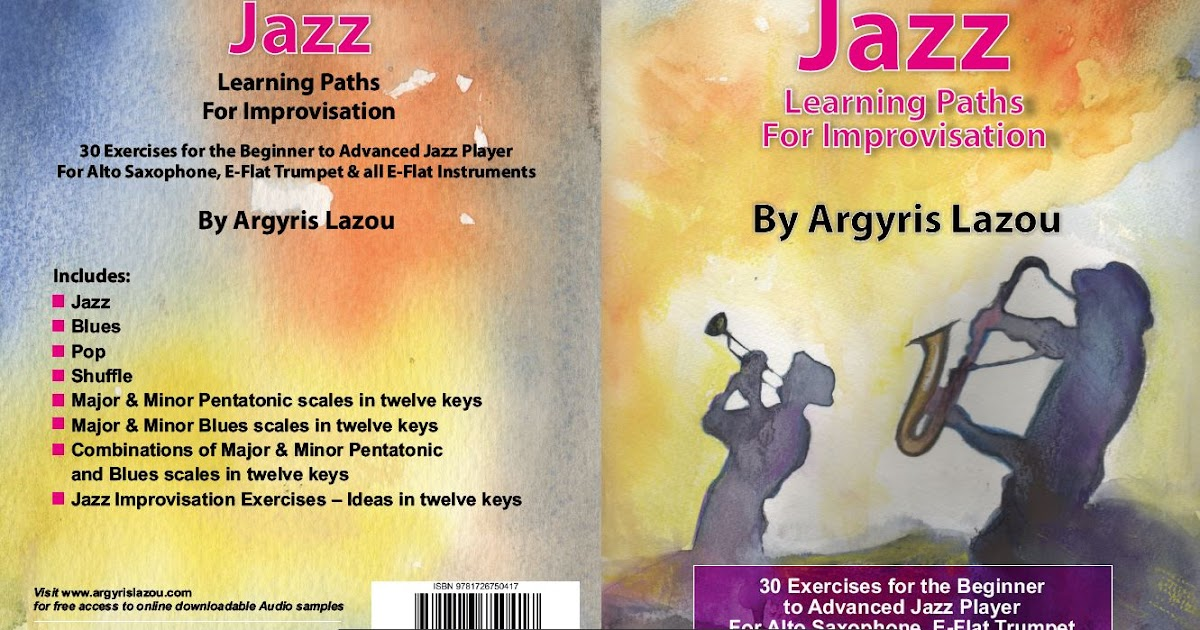 Jazz Learning Paths For Improvisation 30 Exercises For The