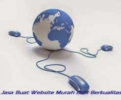 Jasa Buat Website Murah Dan Berkualitas, Jasa Buat Website Murah