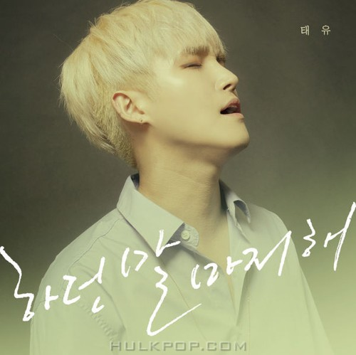 Tae-U – Finish Talking – Single